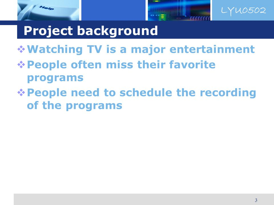LYU0502 4 Project objectives Allow people to view back a previous TV program without doing scheduling themselves Let the users view the program on demand Increase the availability of the TV programs Achieve load balancing among the participating peers