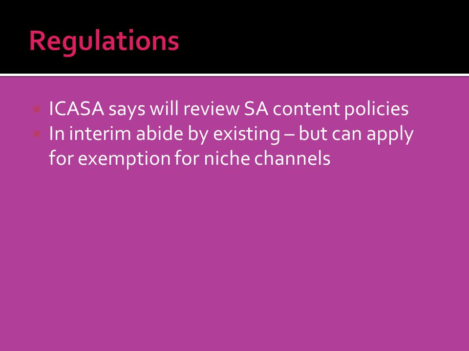 ICASA says will review SA content policies In interim abide by existing – but can apply for exemption for niche channels