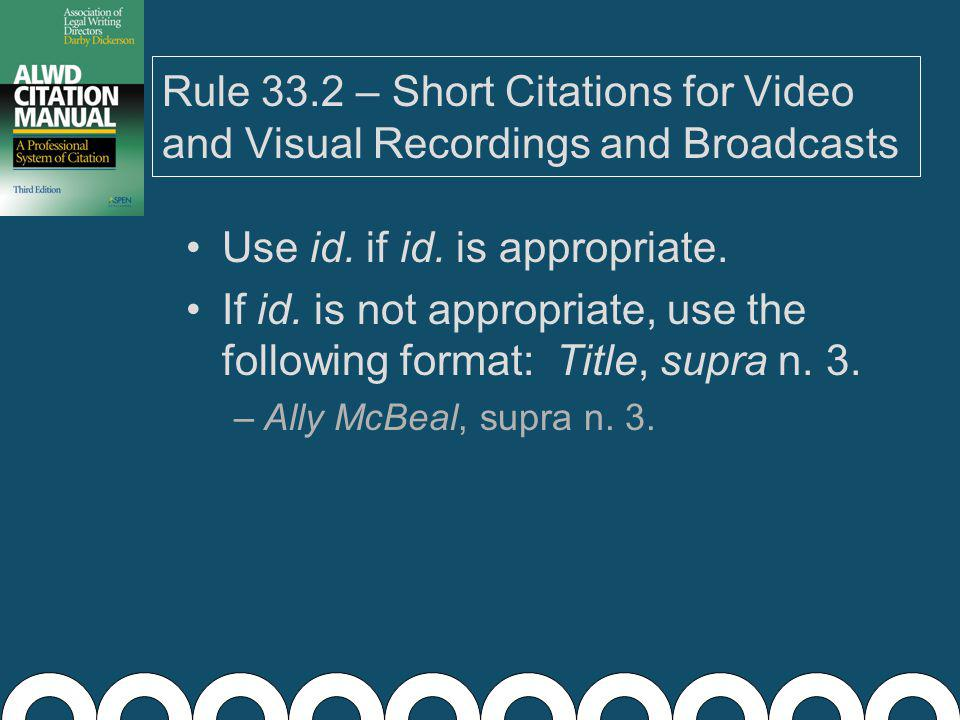Rule 33.1(g) – Transcript Information If a transcript of the recording is available, you may include the pinpoint reference (Rule 5.2) after the title.