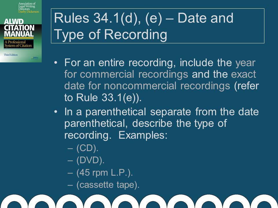Rule 34.1(c) – Recorder Follow Rule 33.1(c). Abbreviate any words per Appendix 3.