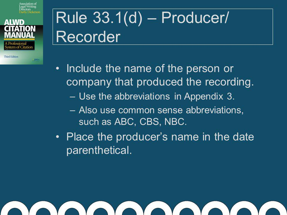 Rule 33.1(c) – Subdivisions If the cited source has subdivisions, such as scene numbers from a DVD, you may include that information after the episode information or, if no episode, after the title.
