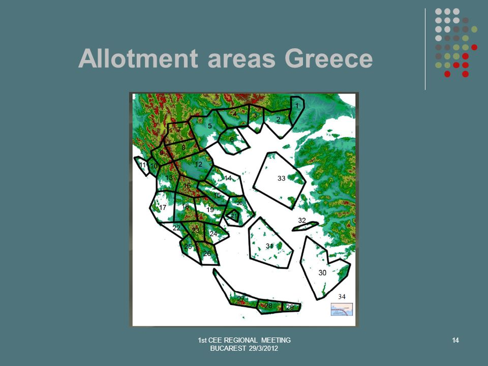 Allotment areas Greece 1st CEE REGIONAL MEETING BUCAREST 29/3/2012 14