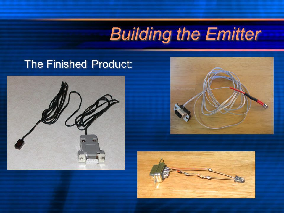 Building the Emitter The Finished Product: