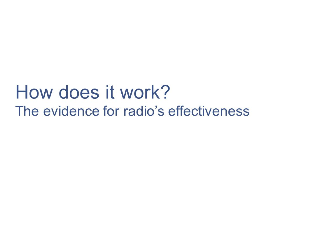 How does it work? The evidence for radios effectiveness