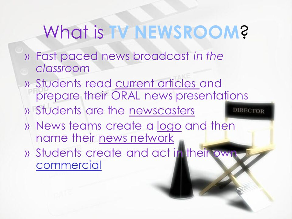T. V. Newsroom Mrs. Snyder TV NEWSROOM Mrs. Snyder