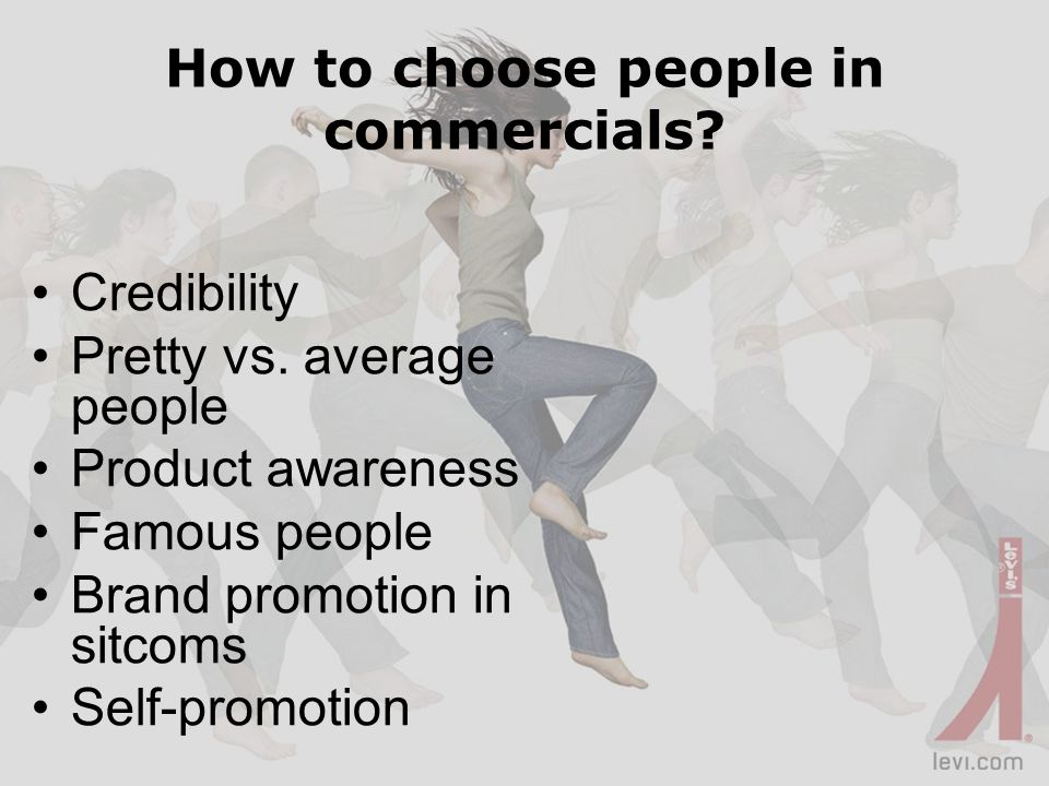 How to choose people in commercials. Credibility Pretty vs.