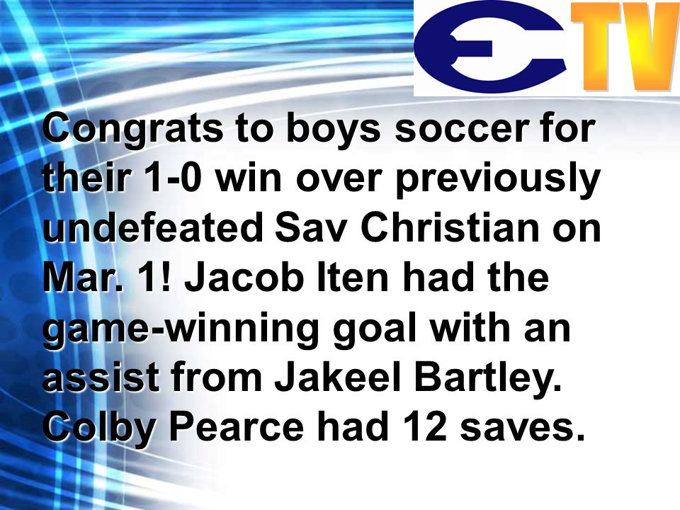 Congrats to boys soccer for their 1-0 win over previously undefeated Sav Christian on Mar.