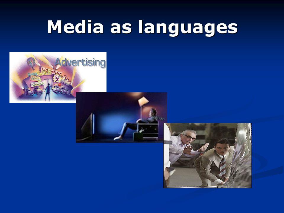 Media as languages