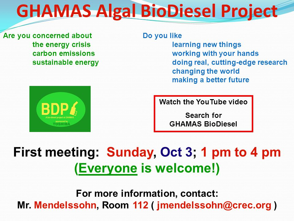 GHAMAS Algal BioDiesel Project Are you concerned about the energy crisis carbon emissions sustainable energy Do you like learning new things working w