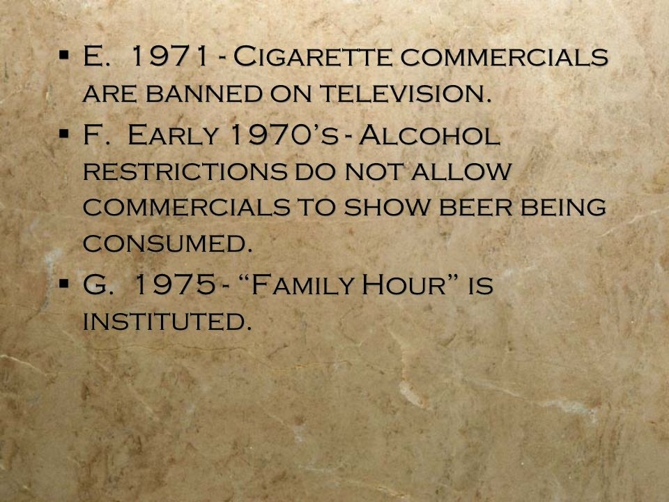 E. 1971 - Cigarette commercials are banned on television.