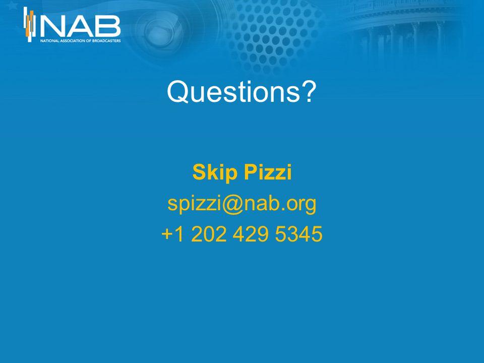 Questions Skip Pizzi spizzi@nab.org +1 202 429 5345