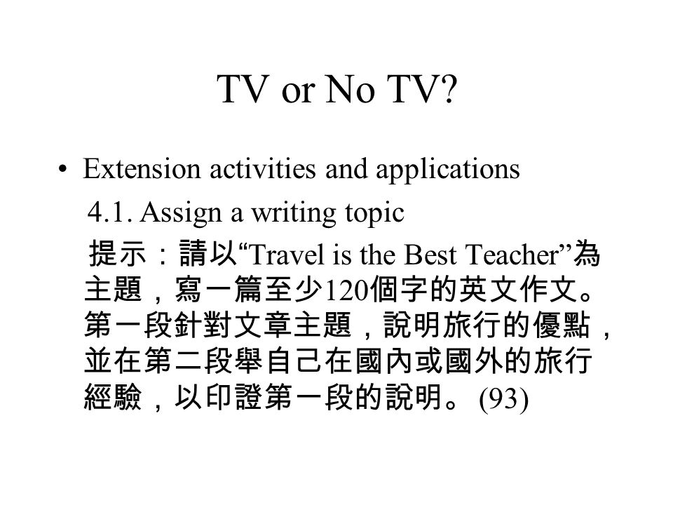 TV or No TV. Extension activities and applications 4.1.
