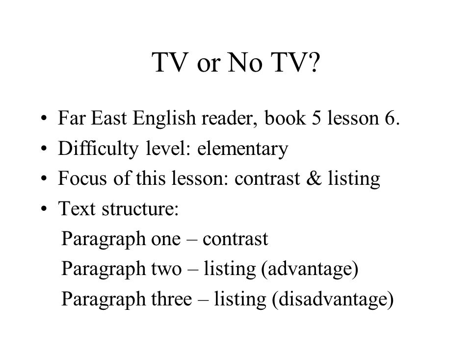 TV or No TV. Far East English reader, book 5 lesson 6.