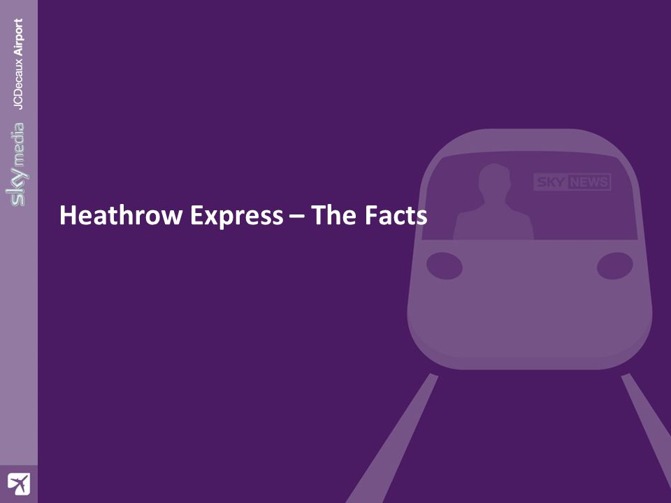 Heathrow Express – The Facts