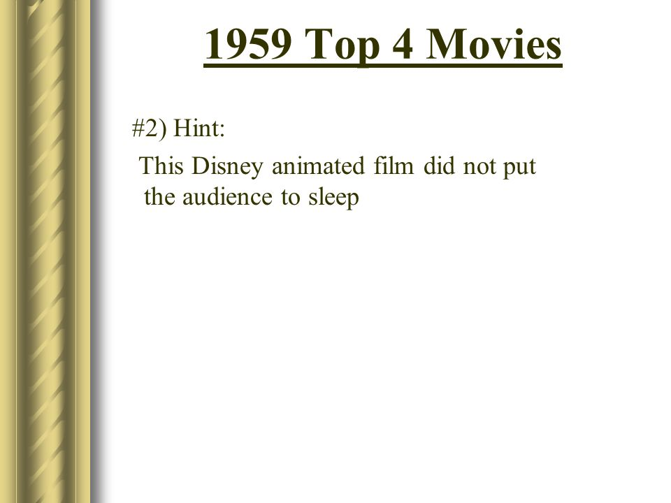 1959 Top 4 Movies #2) Hint: This Disney animated film did not put the audience to sleep