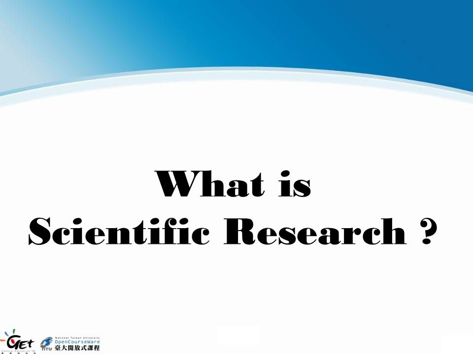 What is Scientific Research ?