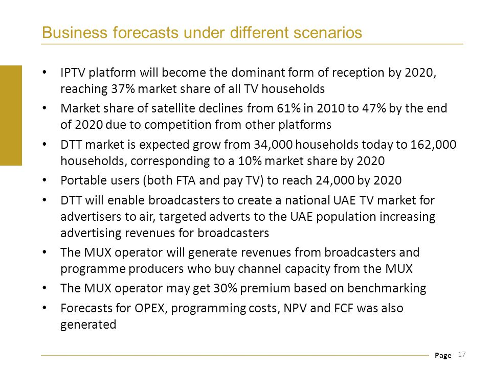 Page Business forecasts under different scenarios IPTV platform will become the dominant form of reception by 2020, reaching 37% market share of all T