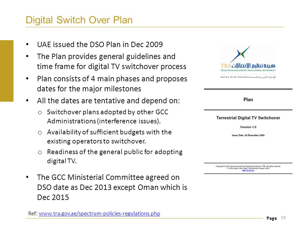 Page Digital Switch Over Plan UAE issued the DSO Plan in Dec 2009 The Plan provides general guidelines and time frame for digital TV switchover proces