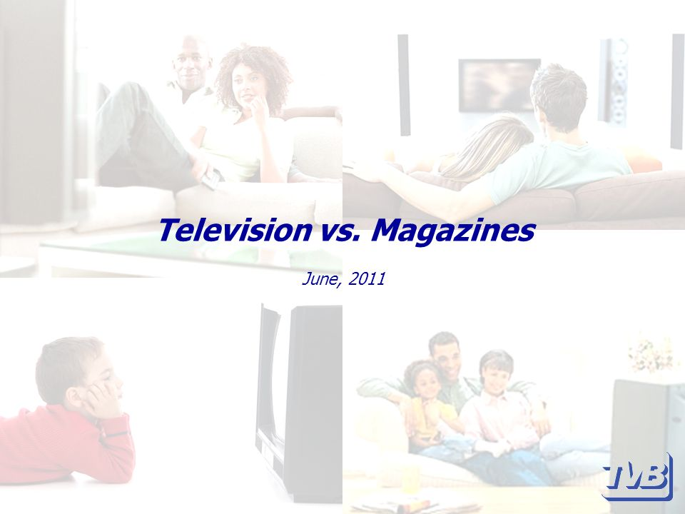 Television vs. Magazines June, 2011