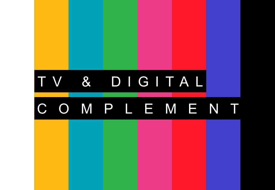 TV & DIGITAL COMPLEMENT