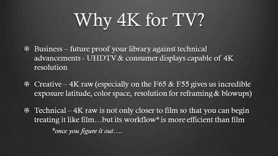 Why 4K for TV.