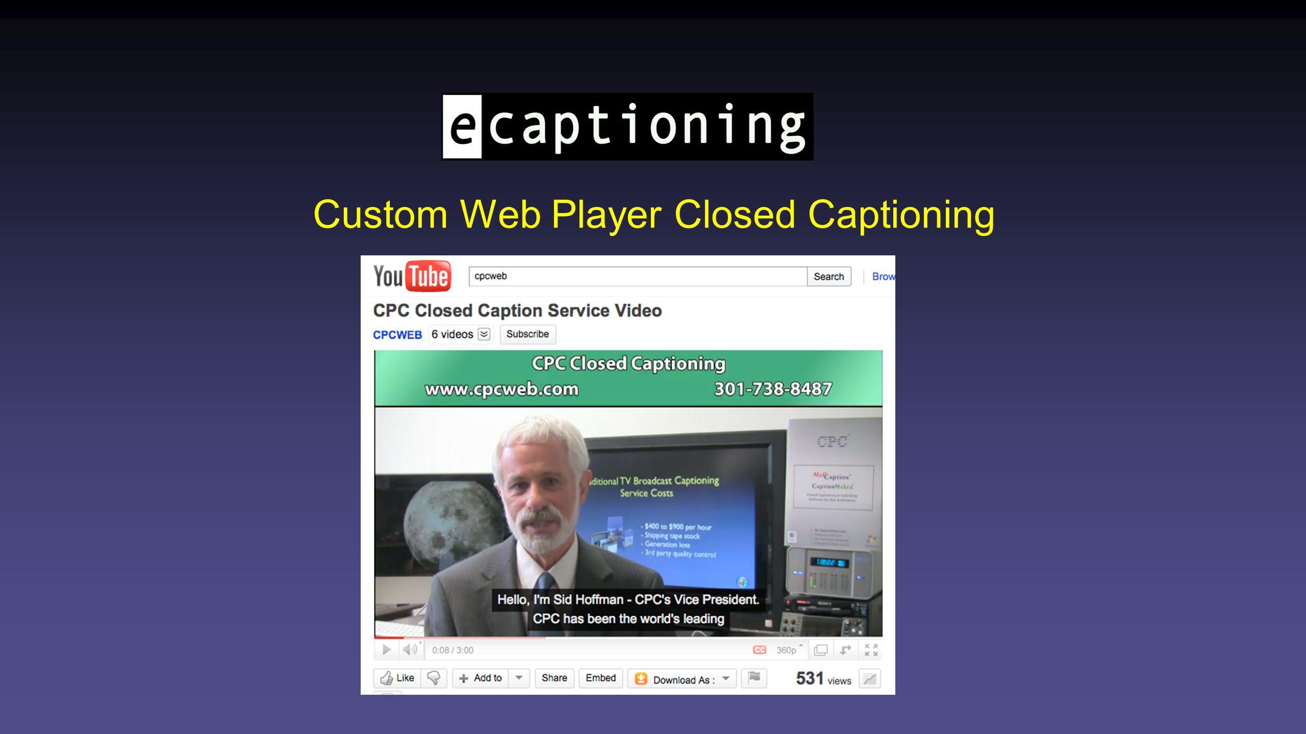 Custom Web Player Closed Captioning