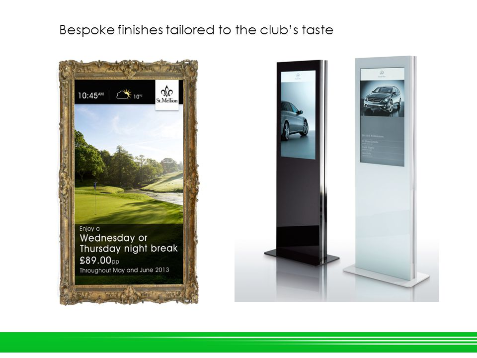 Bespoke finishes tailored to the clubs taste