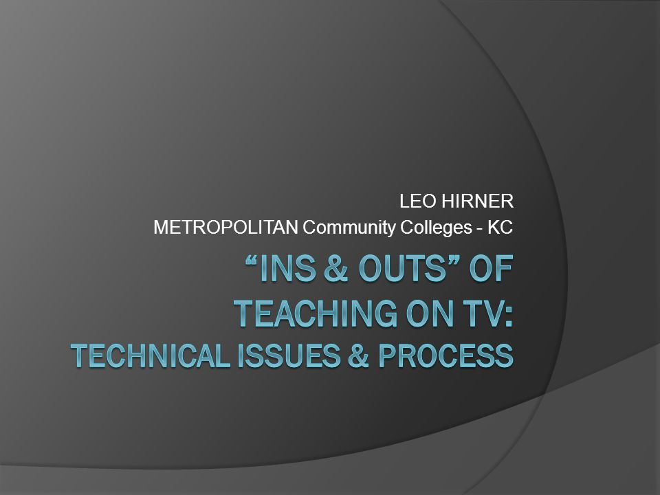LEO HIRNER METROPOLITAN Community Colleges - KC