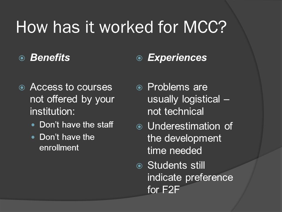 How has it worked for MCC.