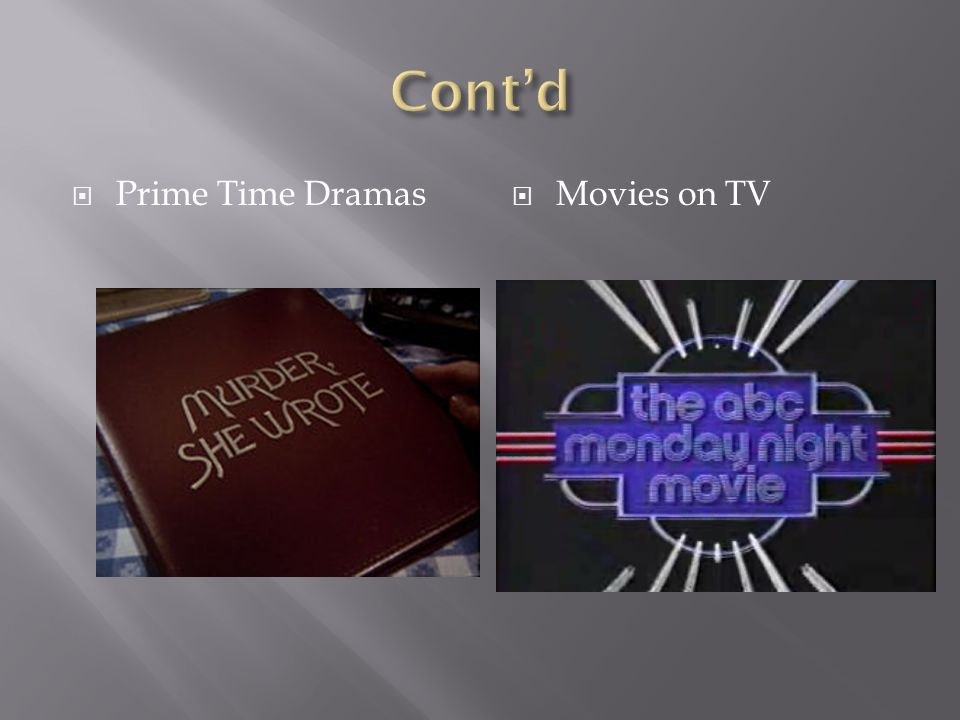 Prime Time Dramas Movies on TV