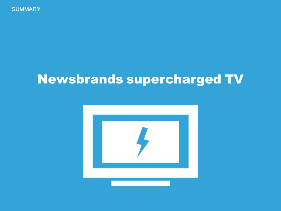 Newsbrands supercharged TV