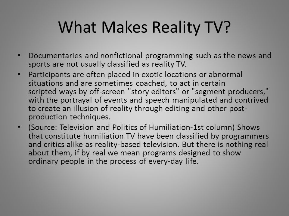 What Makes Reality TV.