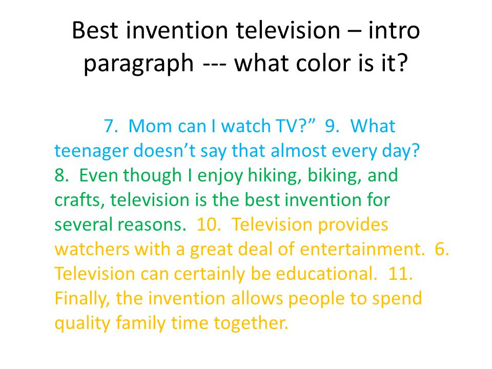 Best invention television – intro paragraph --- what color is it.