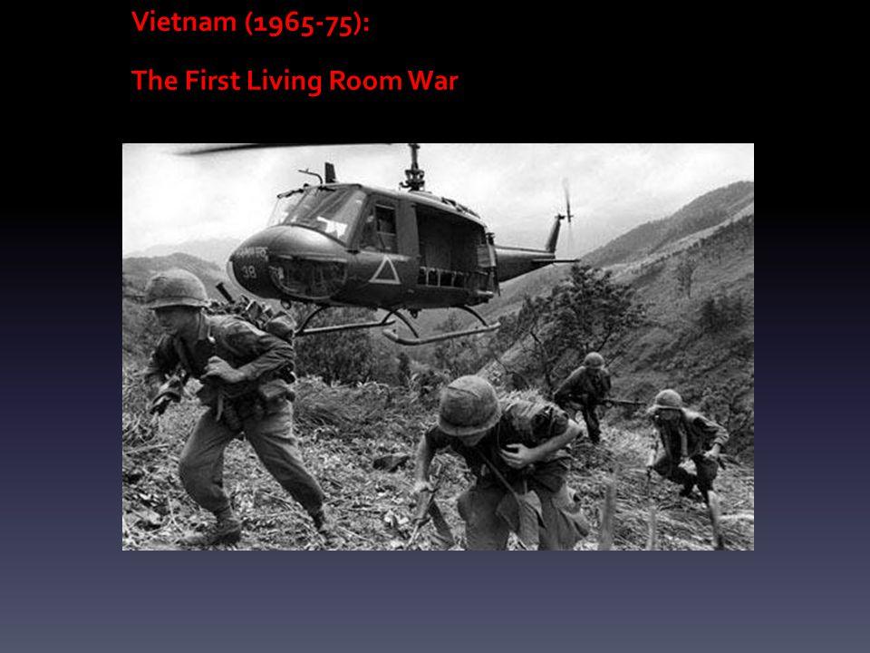 Vietnam (1965-75): The First Living Room War