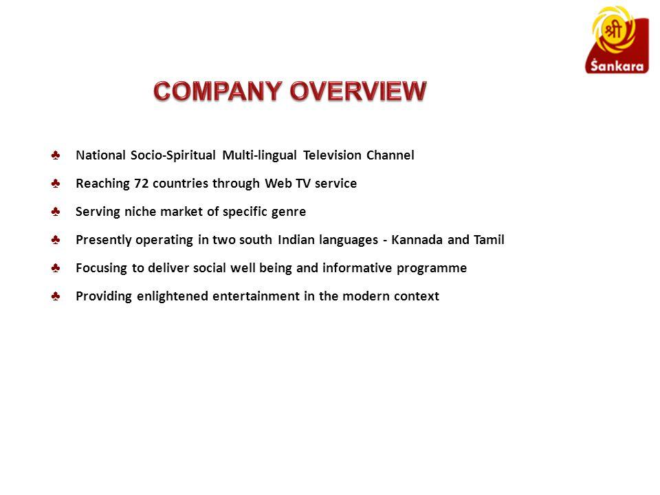 Sri Sankara is catering entire Karnataka and Tamil Nadu market.
