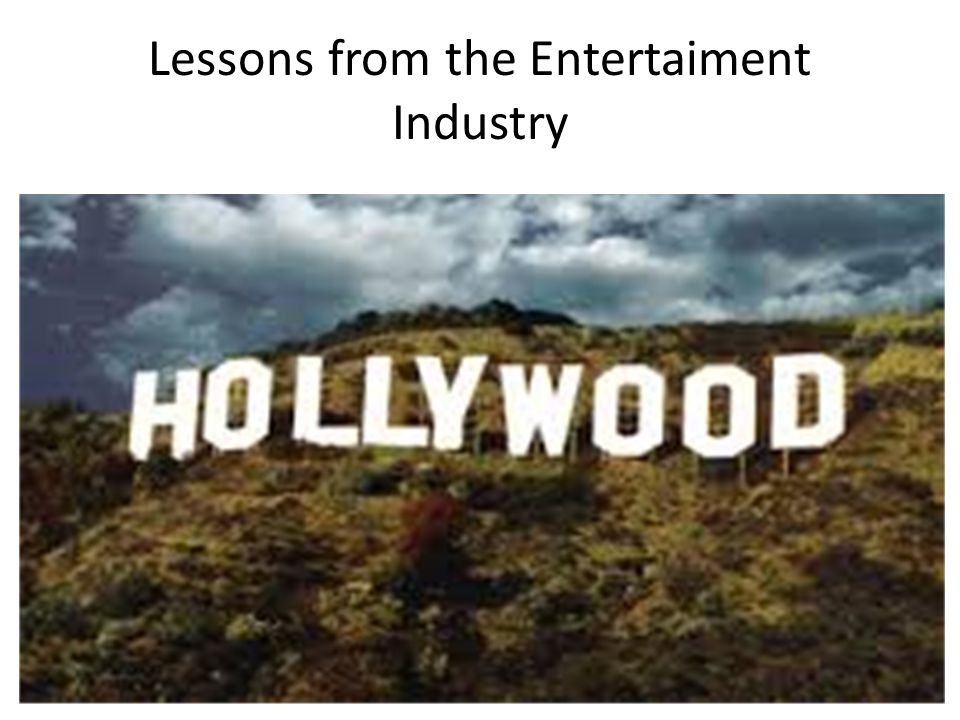 Lessons from the Entertaiment Industry