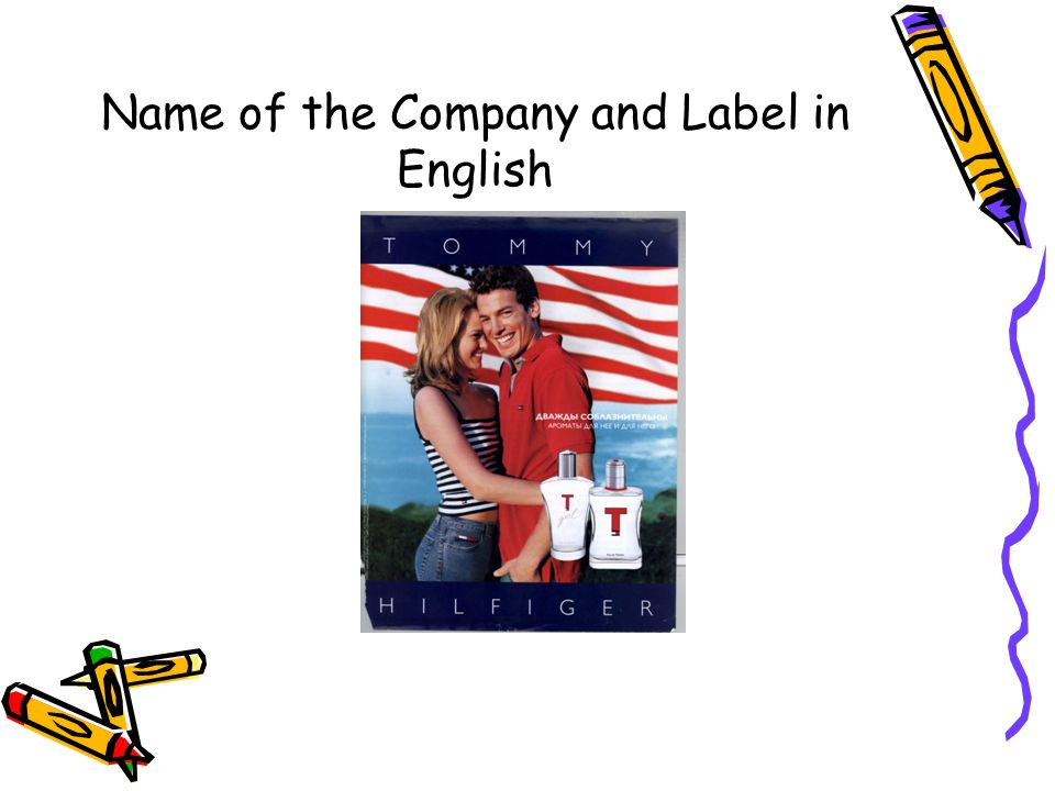 Name of the Company and Label in English
