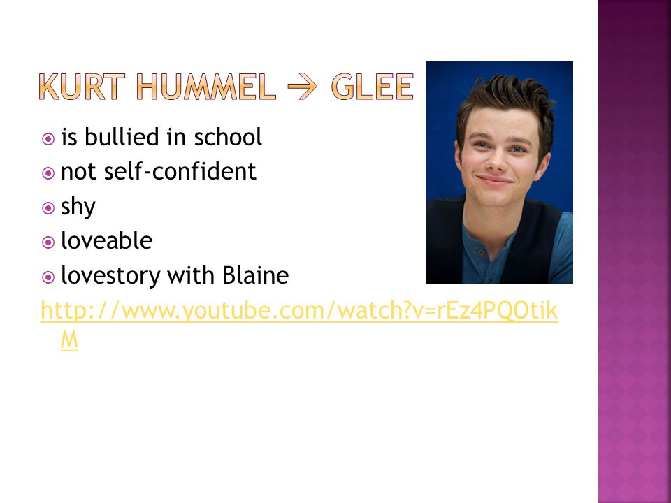 is bullied in school not self-confident shy loveable lovestory with Blaine http://www.youtube.com/watch v=rEz4PQOtik M