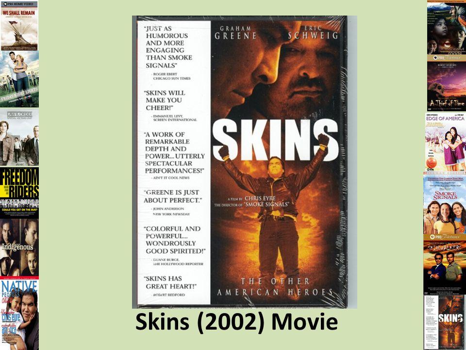 Skins (2002) Movie
