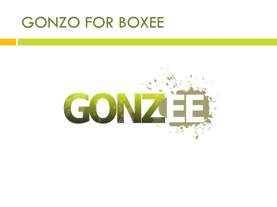 GONZO FOR BOXEE