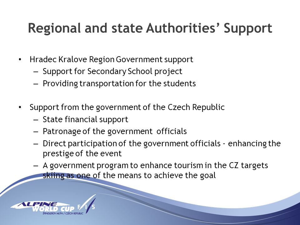 Regional and state Authorities Support Hradec Kralove Region Government support – Support for Secondary School project – Providing transportation for