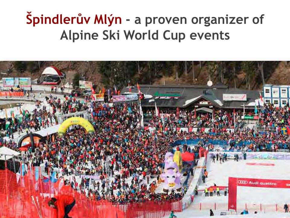 Špindlerův Mlýn - a proven organizer of Alpine Ski World Cup events