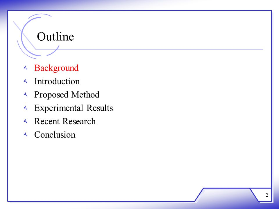Outline Background Introduction Proposed Method Experimental Results Recent Research Conclusion 2