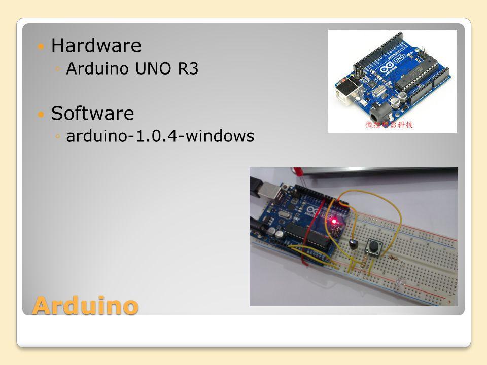 Arduino Hardware Arduino UNO R3 Software arduino-1.0.4-windows