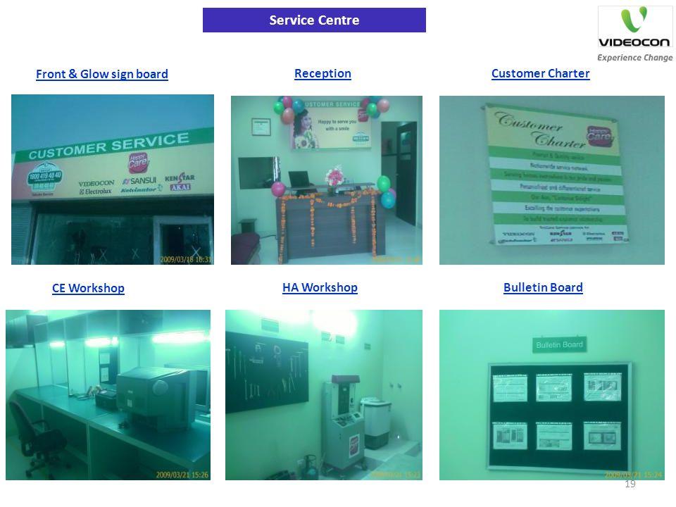 Service Centre Front & Glow sign board ReceptionCustomer Charter CE Workshop HA WorkshopBulletin Board 19