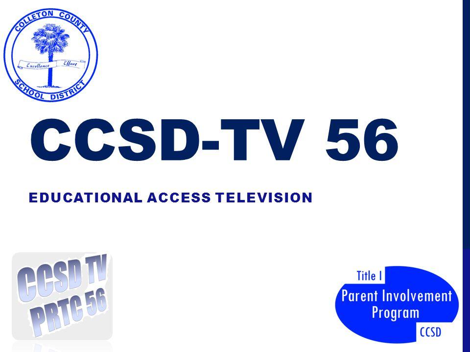 CCSD-TV 56 EDUCATIONAL ACCESS TELEVISION