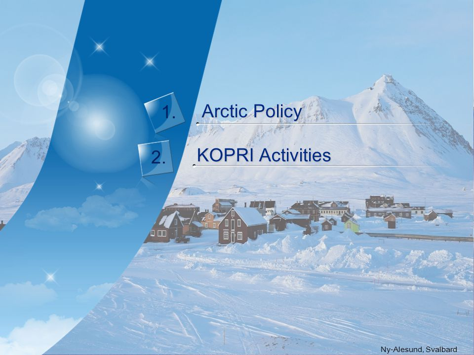 Korean Governmental Arctic Policy 1.