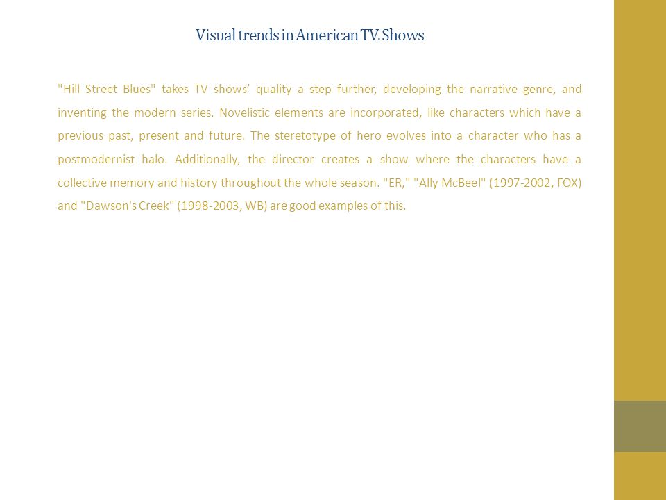 Visual trends in American TV. Shows