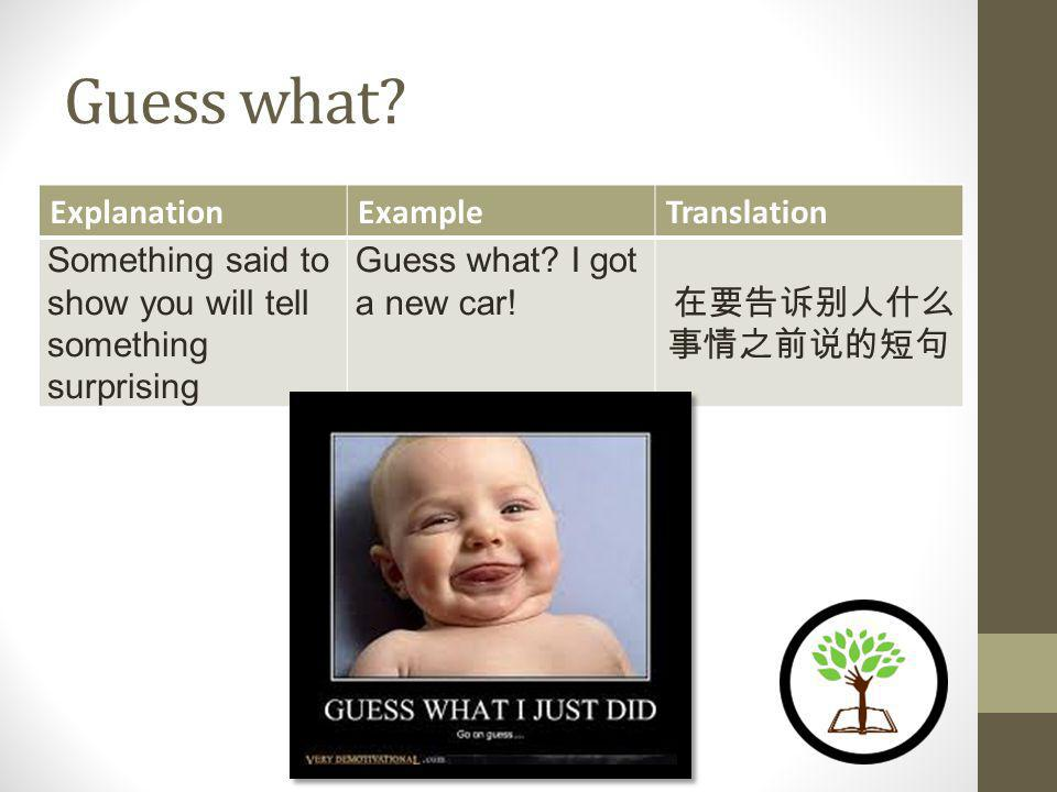 Plus ExplanationExampleTranslation And; in addition; furthermore Plus, I didnt have a lot of friends.