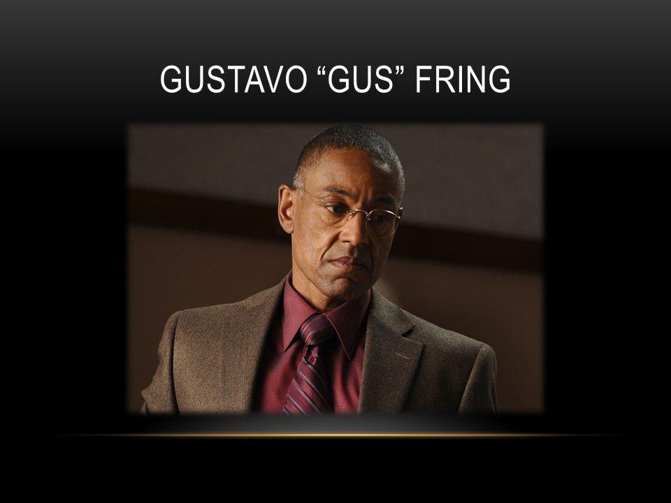 GUSTAVO GUS FRING